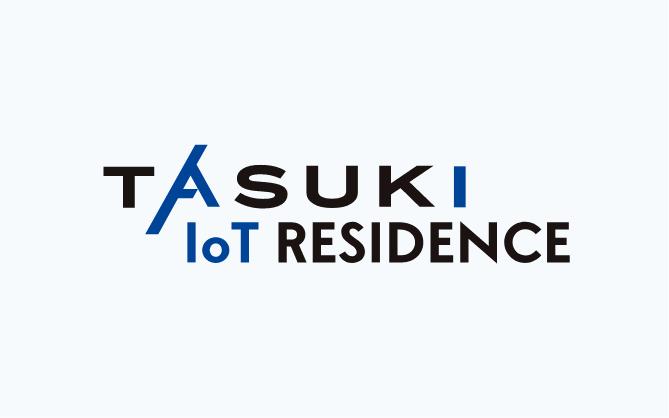 TASUKI IoT RESIDENCE